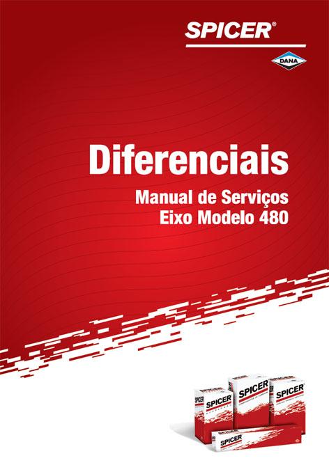 Manual de Serviços de Eixos Diferenciais Spicer Modelo 480