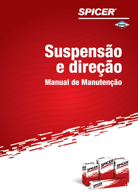 Manual de Manutenção e Lubrificação de Componentes de Direção e Suspensão Spicer